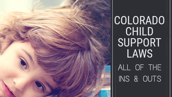 Colorado Child Support Laws | The Harris Law Firm P.C.